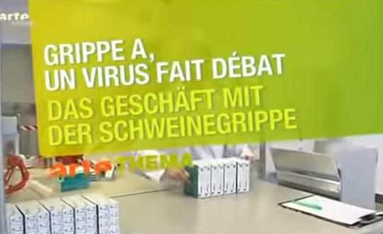 arte: Doku: Profiteure der Angst – SARS H1N1 H5N1 Impfstoff-Marketing mit erfundenen Pandemien (NDR 2009)