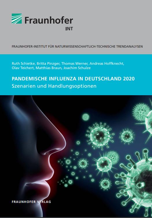 Fraunhofer Institiut: Pandemische Influenza in Deutschland 2020 (2013)
